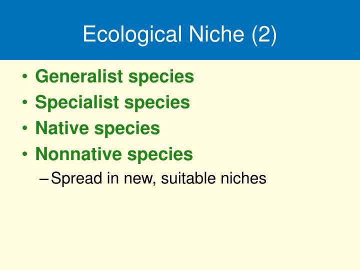 Ecological Niche (2)
