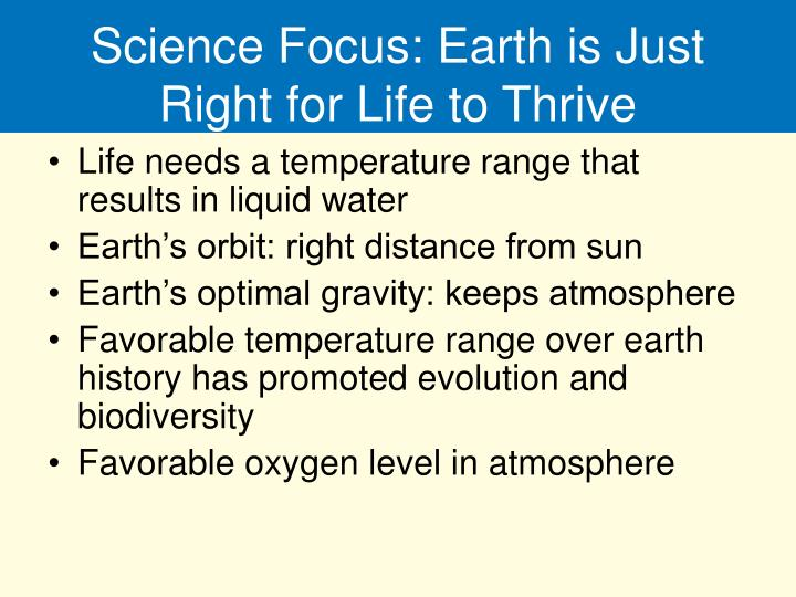 Science Focus: Earth is Just Right for Life to Thrive