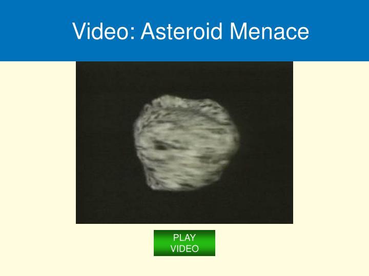 Video: Asteroid Menace