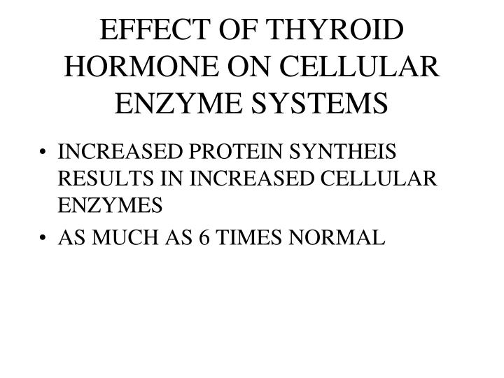 EFFECT OF THYROID HORMONE ON CELLULAR ENZYME SYSTEMS