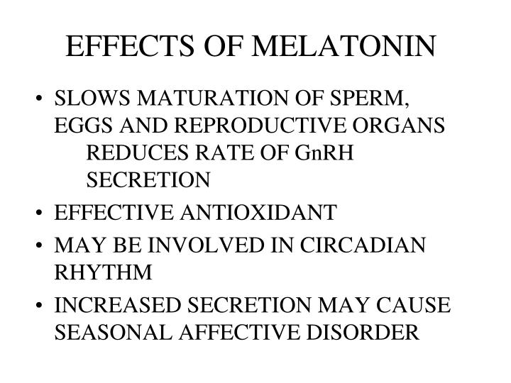EFFECTS OF MELATONIN