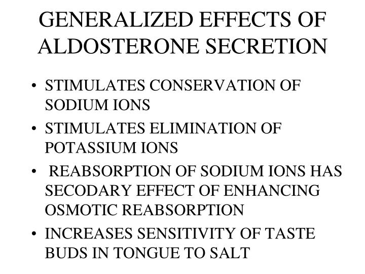 GENERALIZED EFFECTS OF ALDOSTERONE SECRETION