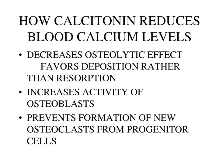 HOW CALCITONIN REDUCES BLOOD CALCIUM LEVELS
