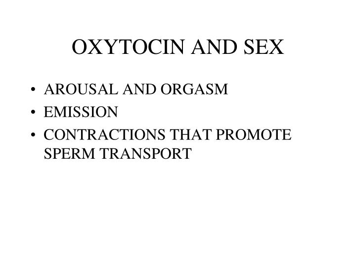 OXYTOCIN AND SEX