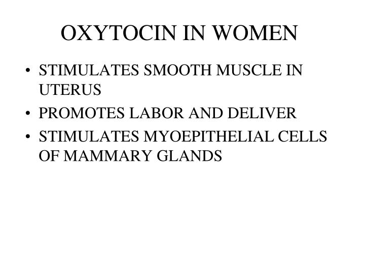 OXYTOCIN IN WOMEN