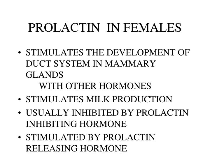 PROLACTIN  IN FEMALES