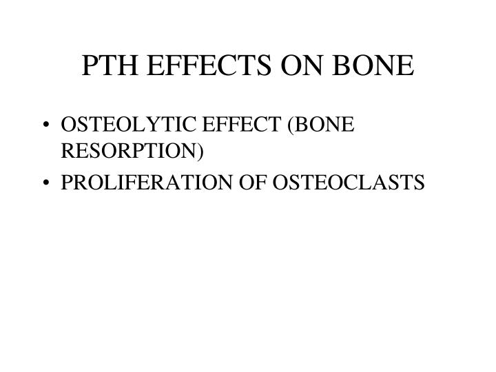 PTH EFFECTS ON BONE