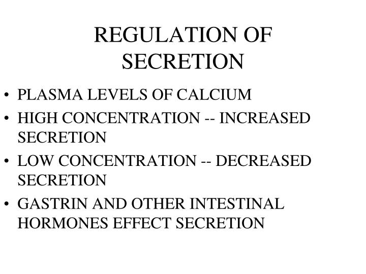 REGULATION OF SECRETION
