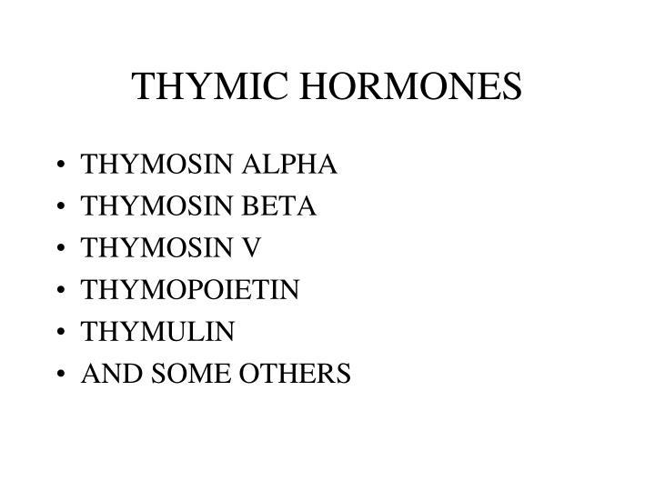 THYMIC HORMONES
