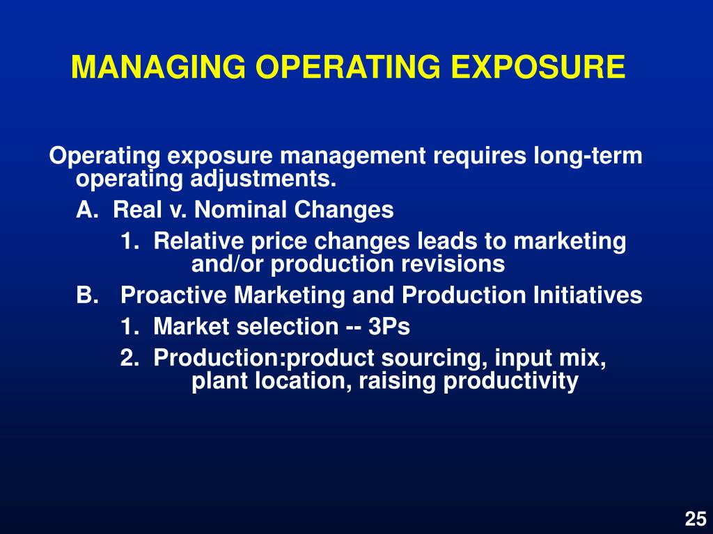 MANAGING OPERATING EXPOSURE
