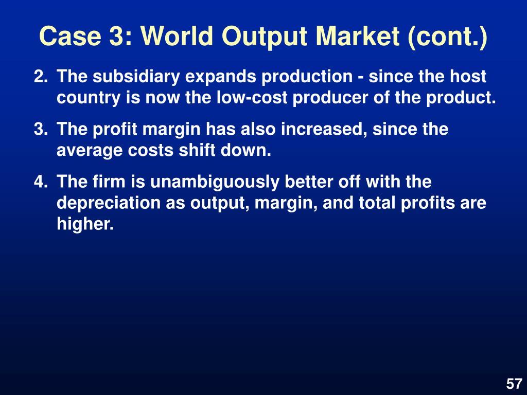 Case 3: World Output Market (cont.)