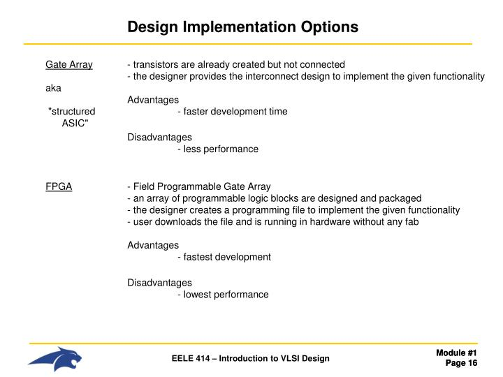 Design Implementation Options