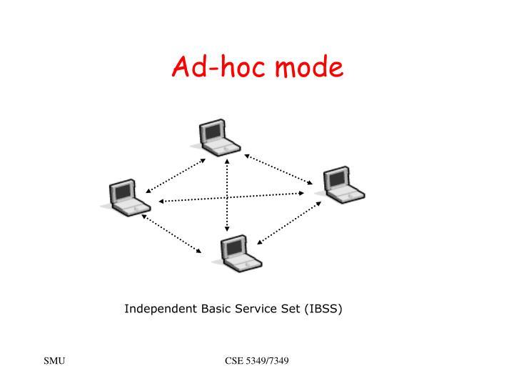 Ad-hoc mode
