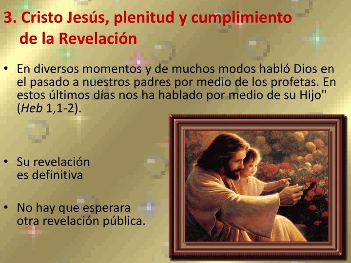 3. Cristo Jesús, plenitud y cumplimiento