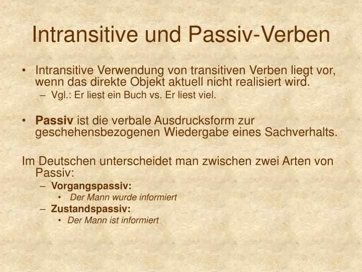 Intransitive und Passiv-Verben