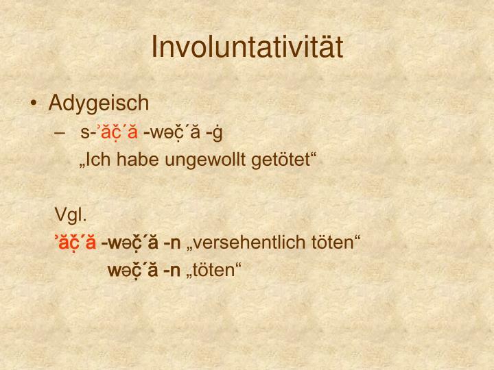 Involuntativität