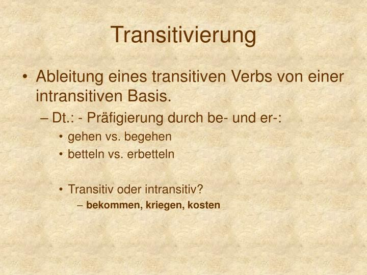 Transitivierung