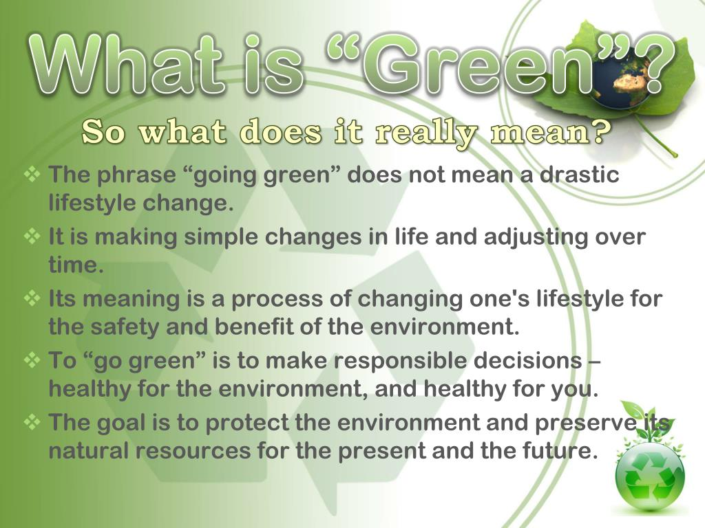 """What is """"Green""""?"""