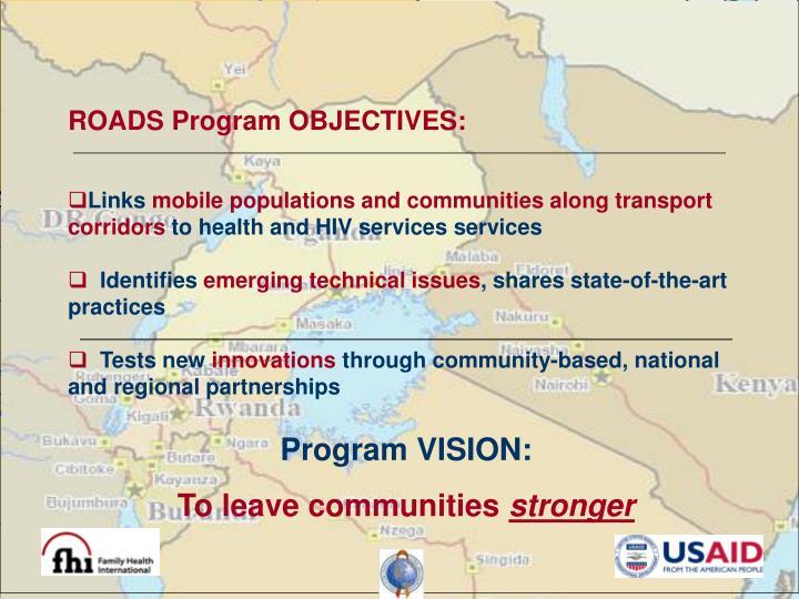 ROADS Program OBJECTIVES: