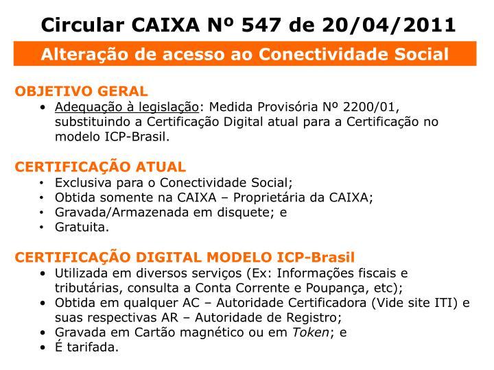 Circular CAIXA Nº 547 de 20/04/2011