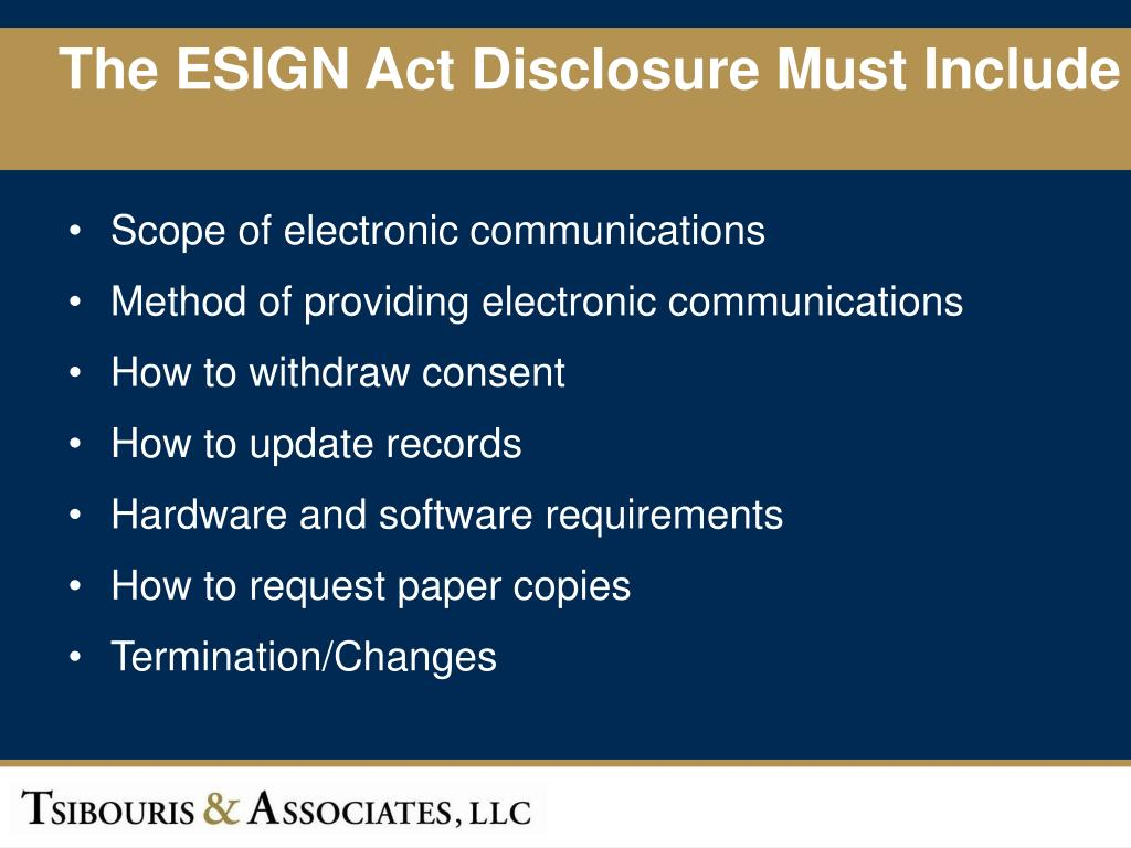 The ESIGN Act Disclosure Must Include