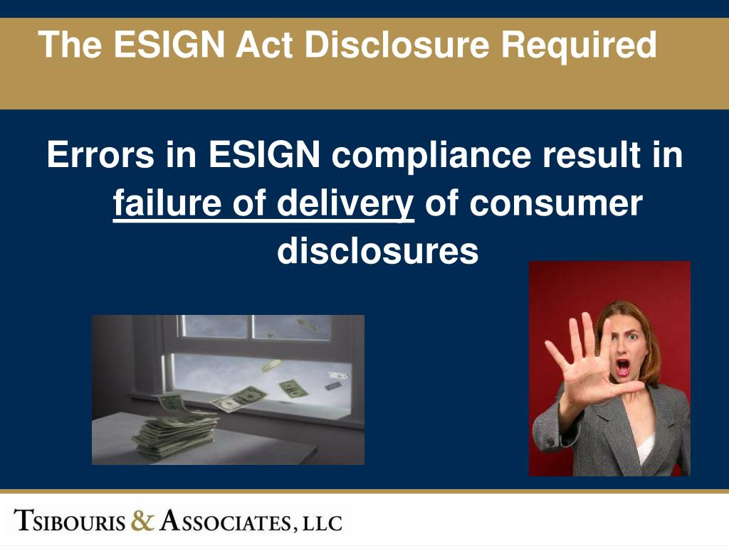 The ESIGN Act Disclosure Required
