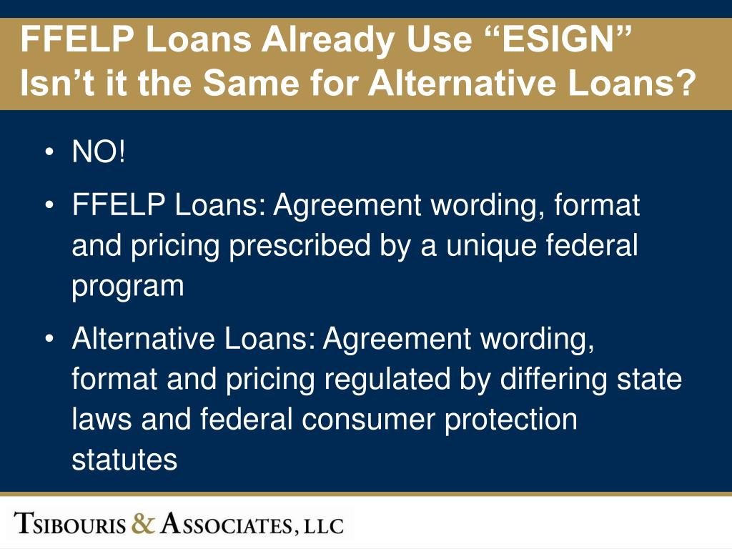 "FFELP Loans Already Use ""ESIGN"""
