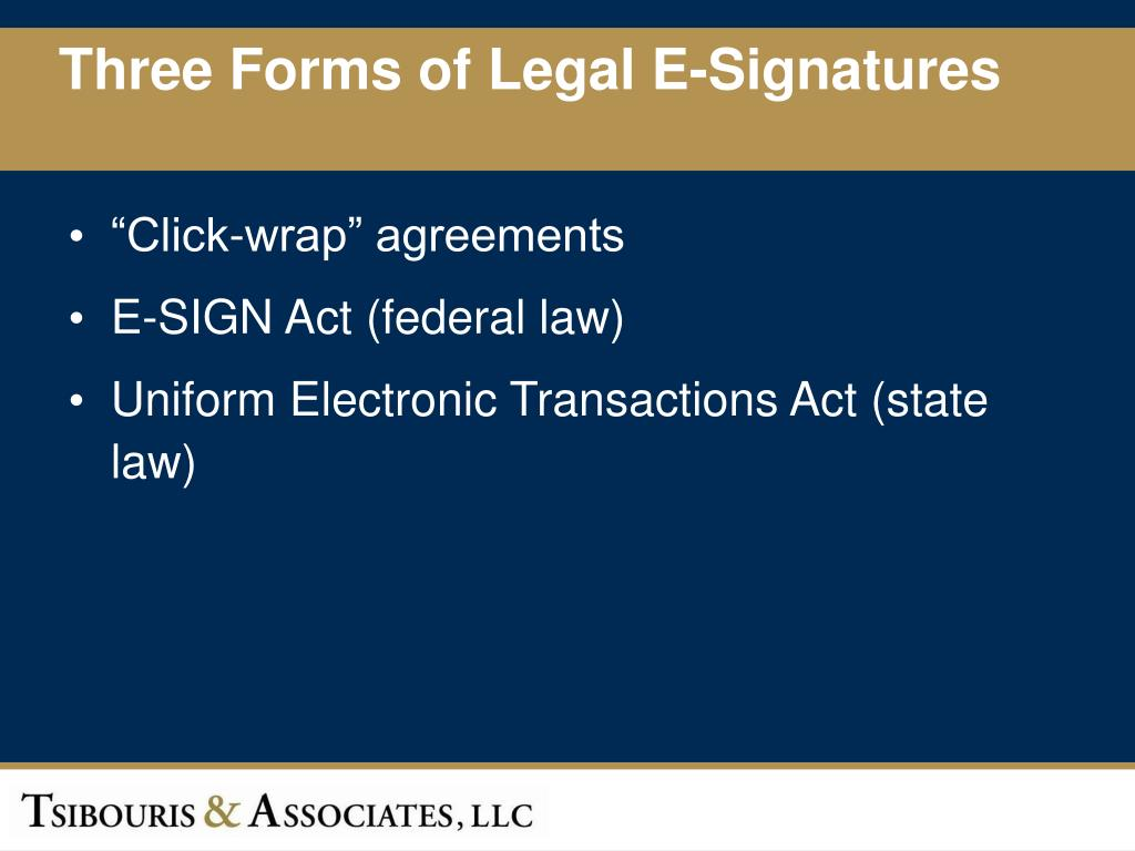Three Forms of Legal E-Signatures