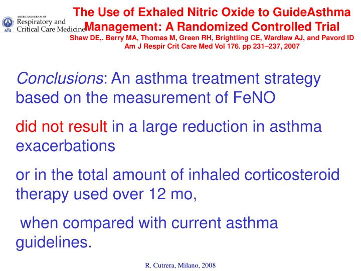 The Use of Exhaled Nitric Oxide to GuideAsthma Management: