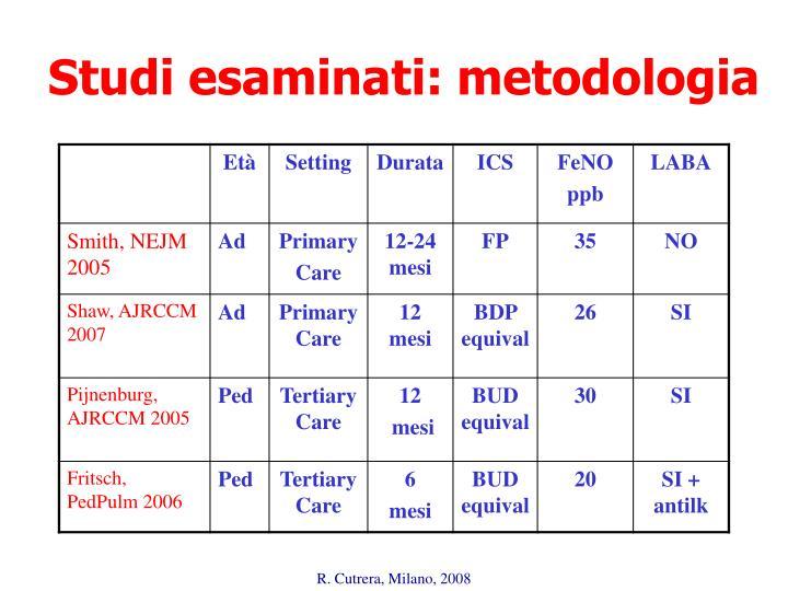 Studi esaminati: metodologia