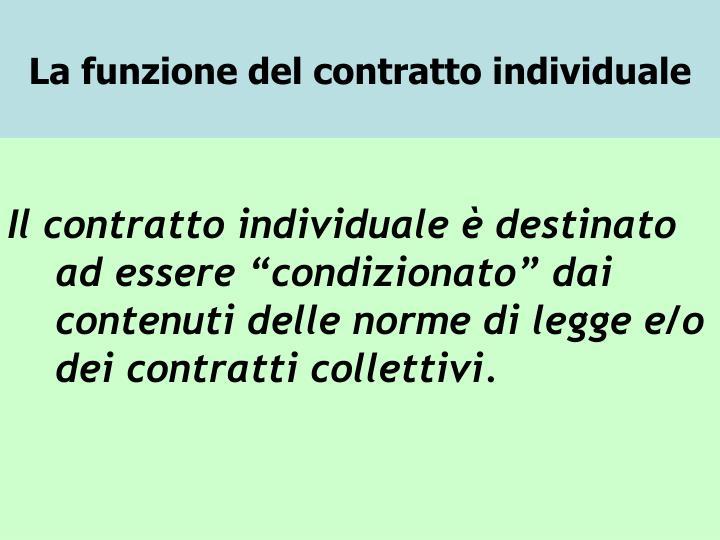 La funzione del contratto individuale