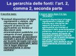 la gerarchia delle fonti l art 2 comma 2 seconda parte