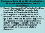 rimangono fermi gli ambiti di esplicazione dell autonomia regionale in ambito contrattuale