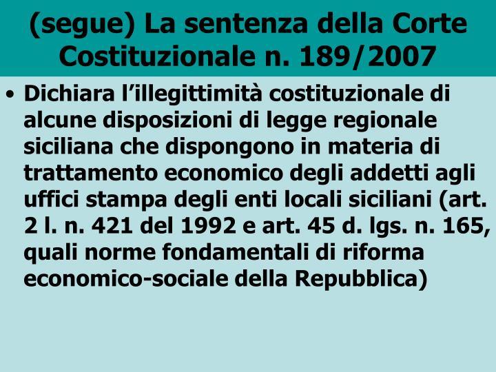 (segue) La sentenza della Corte Costituzionale n. 189/2007