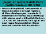 segue la sentenza della corte costituzionale n 189 2007