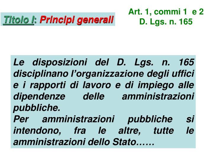 Art. 1, commi 1  e 2 D. Lgs. n. 165