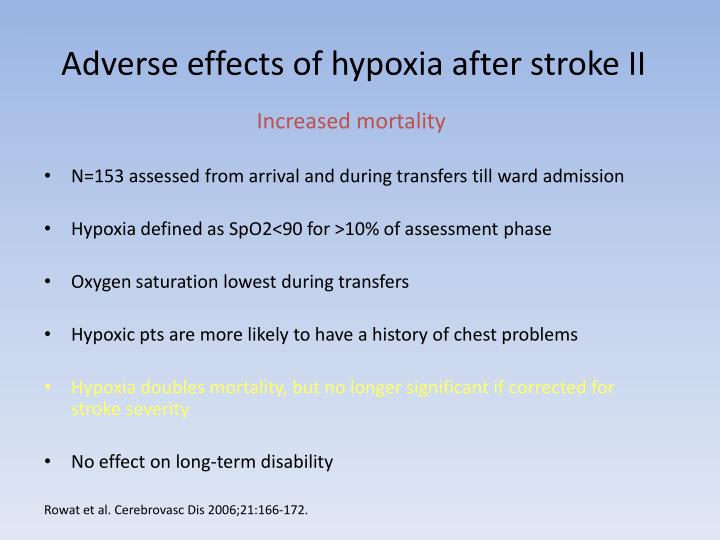 Adverse effects of hypoxia after stroke II