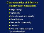 characteristics of effective employment specialists