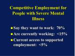 competitive employment for people with severe mental illness