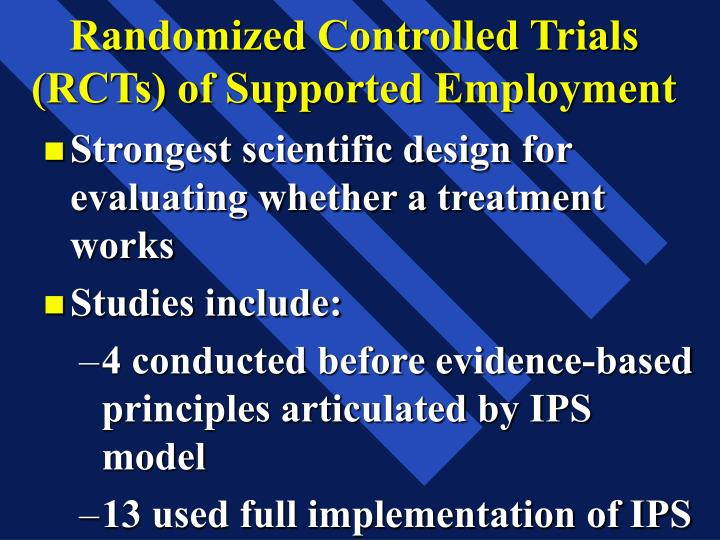 Randomized Controlled Trials (RCTs) of Supported Employment