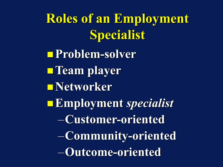 Roles of an Employment Specialist