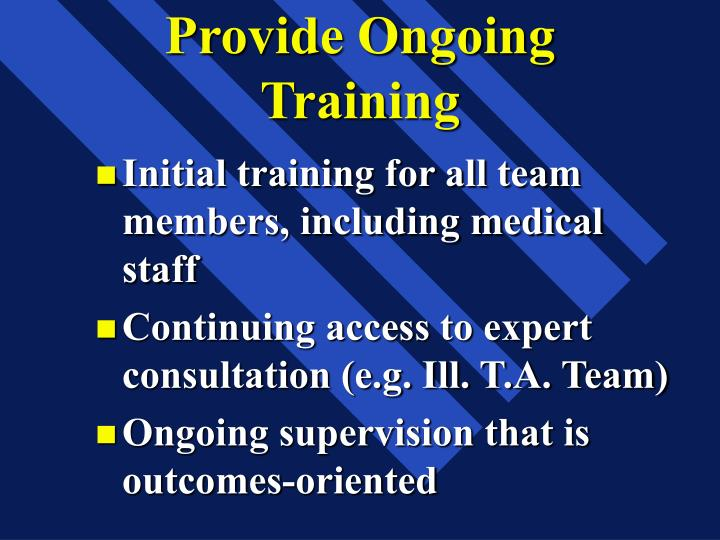 Provide Ongoing Training