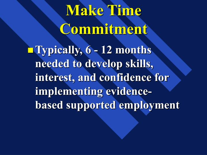 Make Time Commitment