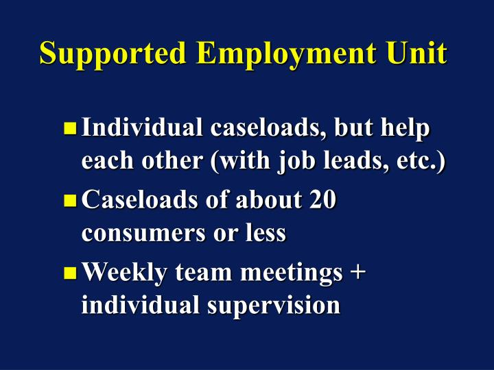 Supported Employment Unit