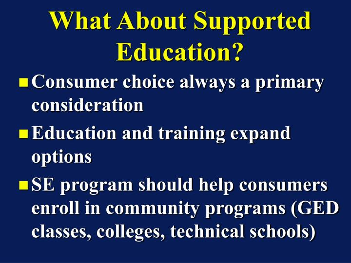 What About Supported Education?