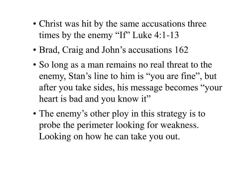 "Christ was hit by the same accusations three times by the enemy ""If"" Luke 4:1-13"