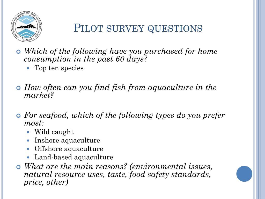 Pilot survey questions