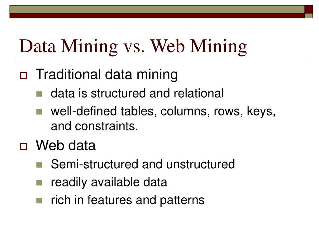 Data Mining vs. Web Mining