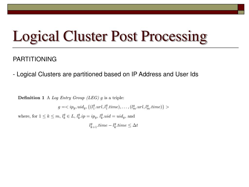 Logical Cluster Post Processing