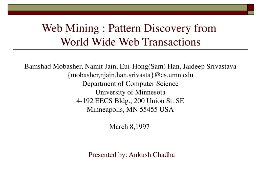 Web Mining : Pattern Discovery from